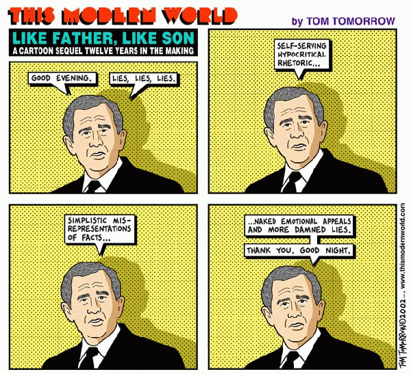 Good evening. Lies, lies, lies. Self-serving hypocritical rhetoric. Simplistic misrepresentation of facts... ... Naked emotional appeals, and more damned lies. Thank you, good night. (comic courtesy of Tom Tomorrow)