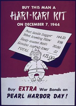 "poster: cartoonish caricature of Tojo and a bill of sale for several items; caption: ""Buy this man a HARI-KARI KIT on December 7, 1944. Buy EXTRA War Bonds on PEARL HARBOR DAY!"""