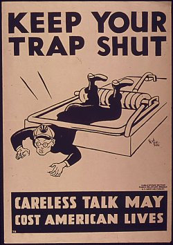 "poster: a crudely caricatured Tojo is caught in a mousetrap. Caption: ""KEEP YOUR TRAP SHUT. Careless talk may cost American lives."""