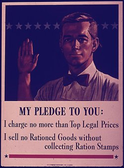 "poster: ""My pledge to you: I charge no more than Top Legal Prices. I sell no Rationed Goods without collecting Ration Stamps."