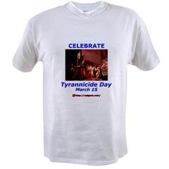 T-shirt: Celebrate Tyrannicide Day