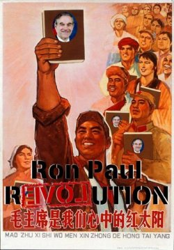 Here's a Cultural Revolution-era propaganda poster of workers thrusting copies of the Little Red Book into the air, with Ron Paul's head photoshopped onto the cover.