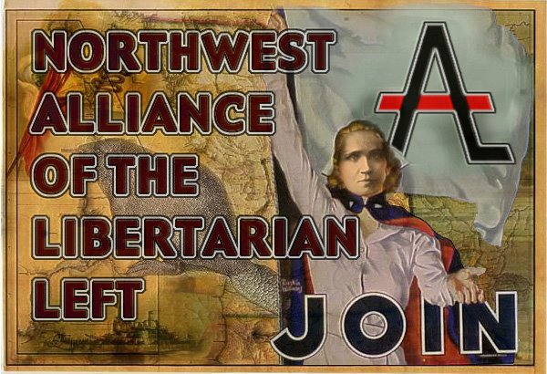 Northwest Alliance of the Libertarian Left - Join!