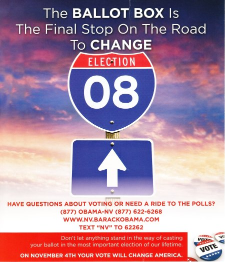 Here's an image of a highway sign with the number 08, saying The BALLOT BOX Is The Final Stop On The Road To CHANGE.