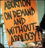 Abortion on Demand and Without Apology!