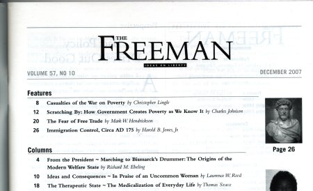 "Here's the Table of Contents for the December 2007 Freeman, listing ""Scratching By: How Government Creates Poverty As We Know It"" by Charles Johnson on page 12."